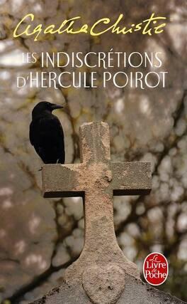 Couverture du livre : Les Indiscrétions d'Hercule Poirot