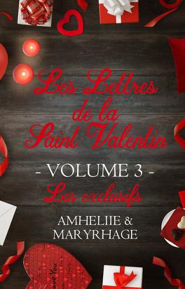 Couverture du livre : Les Lettres de la Saint Valentin - Volume 3
