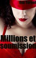 Millions et soumission