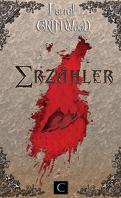 Erzähler, Tome 1 : Le Conteur aux mille Recueils