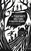 La terrifiante histoire de Prosper Redding, Tome 1 : Une alliance diabolique