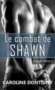 Supras, Tome 2 : Le Combat de Shawn