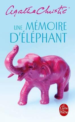 Couverture du livre : Une mémoire d'éléphant