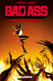 Couverture du livre : Bad Ass - Jack goes to hell
