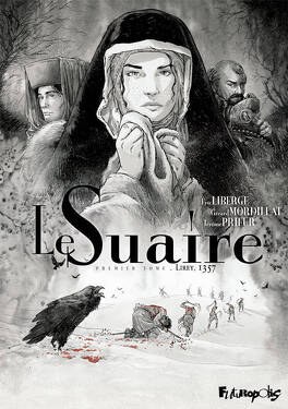 Couverture du livre : Le Suaire, tome 1 : Lirey 1357