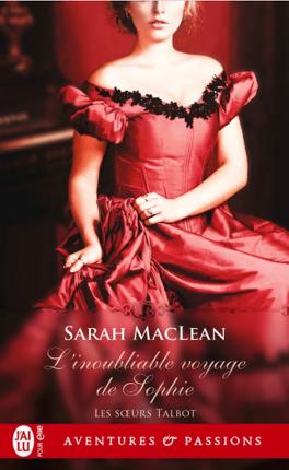 Couverture du livre : Les Sœurs Talbot, Tome 1 : L'inoubliable voyage de Sophie