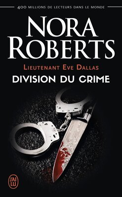 Couverture de Lieutenant Eve Dallas, Tome 18 : Division du crime