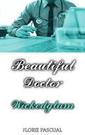 Beautiful Doctor: Wickedglam (Tome 1)