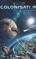 Colonisation, Tome 1 : Les Naufragés de l'espace
