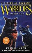 La Guerre des Clans, Cycle 6 : A Vision of Shadows, Tome 4 : Darkest Night