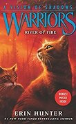 La Guerre des Clans, Cycle 6 : A Vision of Shadows, Tome 5 : River of Fire