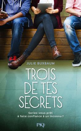 Couverture du livre : Trois de tes secrets