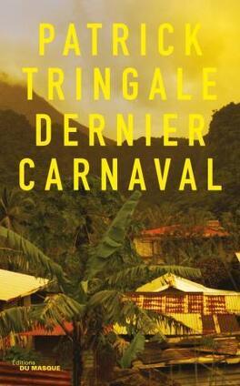 Couverture du livre : Dernier carnaval