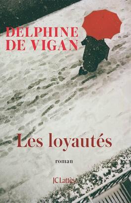 Couverture du livre : Les Loyautés
