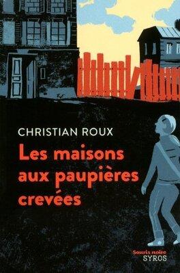 Couverture du livre : Les maisons aux paupières crevées