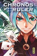 Chronos Ruler, Tome 1