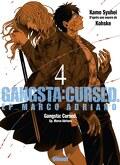 Gangsta Cursed, Tome 4