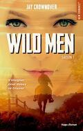 Getaway, Tome 1 : Wild men