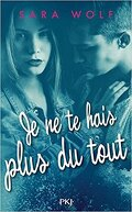 Lovely Vicious, Tome 3 : Je ne te hais plus du tout