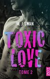 Toxic Love, Tome 2