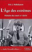 L'Âge des extrêmes. Le court XXe siècle, 1914-1991