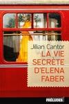 couverture La Vie secrète d'Elena Faber