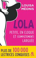 Lola, Saison 2 Intégrale - Petite, en cloque et complètement larguée