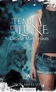 Temps de Lune, Saison 1 - Episode 1 : Au Clair de la Lune, mon Ami le Loup