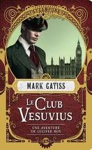 Une aventure de Lucifer Box, Tome 1 : Le Club Vesuvius