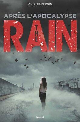 Couverture du livre : The Rain, Tome 2 : Après l'apocalypse