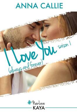 Couverture du livre : I love you (Always and forever) , Saison 1