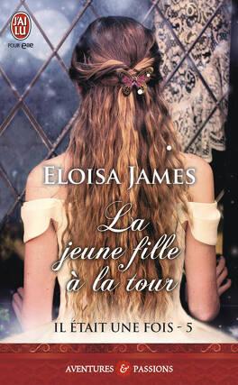 Couverture du livre : Il était une fois, Tome 5 : La Jeune Fille à la tour