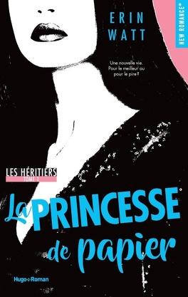 Couverture du livre : Les Héritiers, Tome 1 : La Princesse de papier