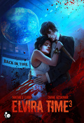 Elvira Time, Tome 3 : Back in Time