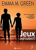 Jeux imprudents, Tome 5