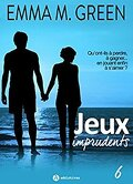 Jeux imprudents, Tome 6