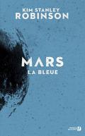 La Trilogie de Mars, tome 3 : Mars la Bleue