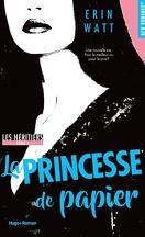 Les Héritiers, Tome 1 : La Princesse de papier