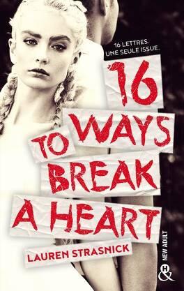 Couverture du livre : 16 Ways To Break A Heart