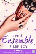 Ensemble, Tome 4