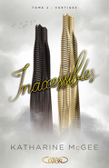 Inaccessibles, Tome 2 : Vertiges