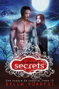 Une nuance de vampire, Tome 15 : La Chute des secrets