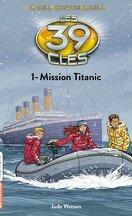 Les 39 Clés, Tome 22 : Mission Titanic