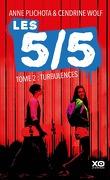 Les 5/5, Tome 2 : Turbulences
