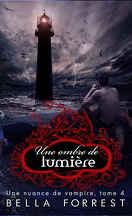 Une nuance de vampire, Tome 4 : Une ombre de lumière