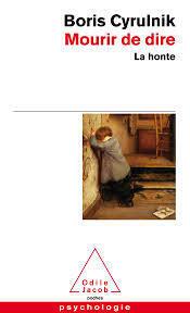 Couverture du livre : Mourir de dire, La honte