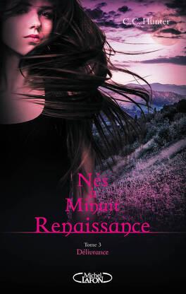 Couverture du livre : Nés à minuit : Renaissance, Tome 3 : Délivrance