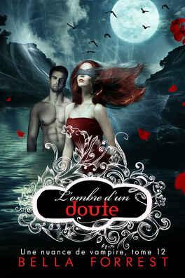 Couverture du livre : Une nuance de vampire, Tome 12 : L'Ombre d'un doute