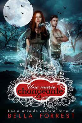 Couverture du livre : Une nuance de vampire, Tome 13 : Une marée changeante