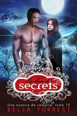 Couverture du livre : Une nuance de vampire, Tome 15 : La Chute des secrets